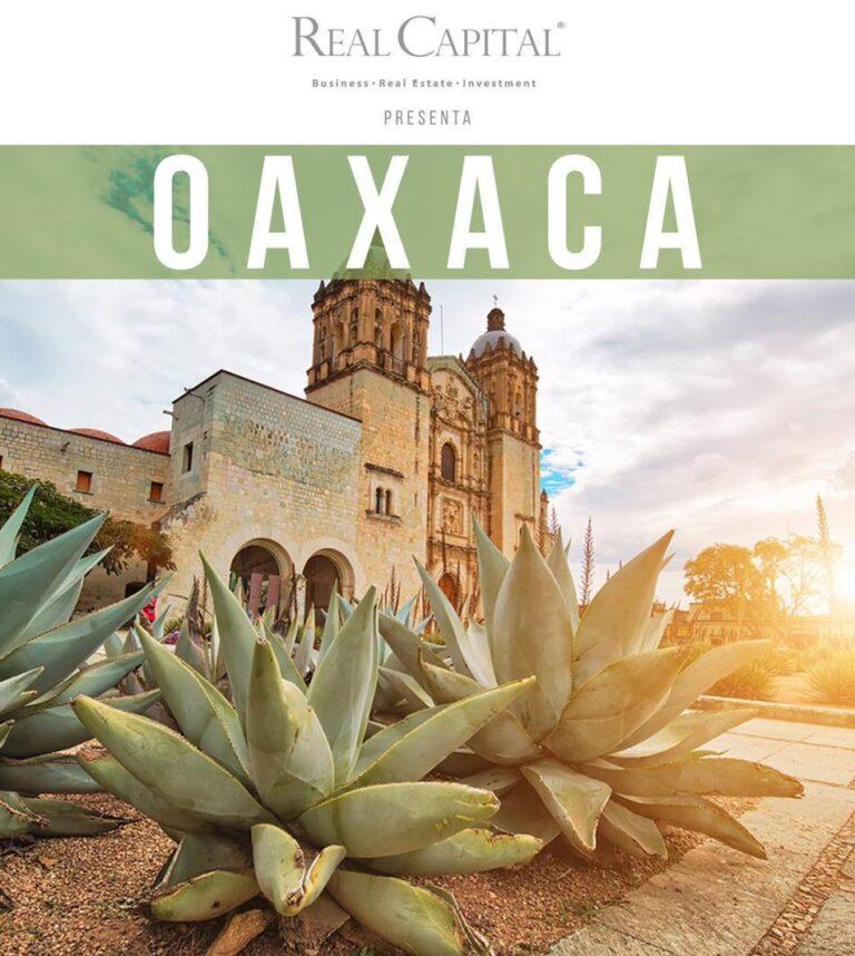 Real Capital Presenta Oaxaca